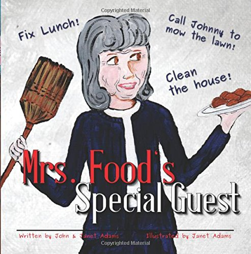 Mrs. Food's Special Guest